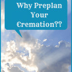 Why preplan your cremation